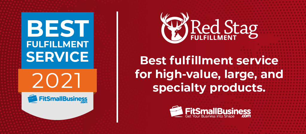 Red Stag Fulfillment awarded best fulfillment service for high-value, large, and specialty products.