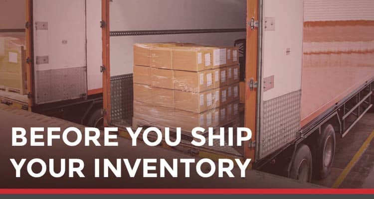 Before you ship your inventory