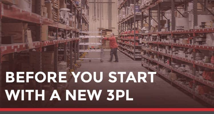 Before you start with a new 3PL