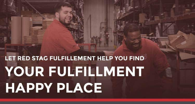 Let Red Stag Fulfillment help you find your fulfillment happy place